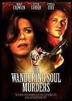 WANDERING SOUL MURDERS