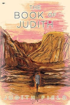 The Book of Judith: Sixteen Tales of Life, Wonder, and Magic by [Field, Judith]