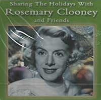 Sharing the Holidays With Rosemary Clooney