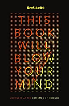 This Book Will Blow Your Mind by [New Scientist]