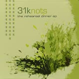 The Rehearsal Dinner by 31 Knots (2002-03-19) 【並行輸入品】
