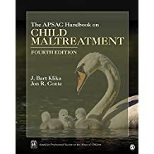 The APSAC Handbook on Child Maltreatment