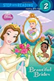Beautiful Brides (Disney Princess) (Step into Reading)
