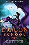 Dragon School: First Flight (English Edition)