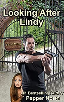 Looking After Lindy: A SANCTUM Novel by [North, Pepper]