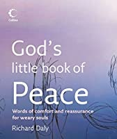 God's Little Book of Peace: Words of Peace and Inspiration for Weary Souls (God's Little Book Of...)