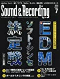 Sound & Recording Magazine (サウンド アンド レコーディング マガジン) 2016年 7月号 [雑誌]