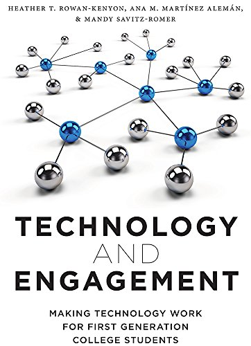 Technology and Engagement: Making Technology Work for First Generation College Students (English Edition)