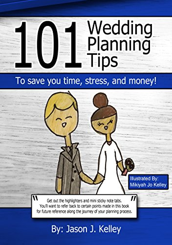 101 Wedding Planning Tips: To save you time, stress, and money! (English Edition)