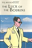 Luck of the Bodkins (Collector's Wodehouse)