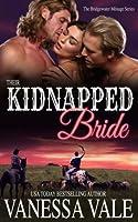 Their Kidnapped Bride (Bridgewater Menage Series)