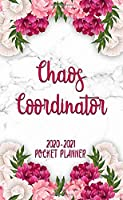 Chaos Coordinator 2020-2021 Pocket Planner: Pretty Pink Peony Flower Two Year Monthly Schedule Agenda   2 Year Organizer & Calendar with Inspirational Quotes, Phone Book, Password Log, Holidays & Notes
