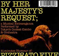 By Her Majesty's Request by Pizzicato Five (2004-05-04)