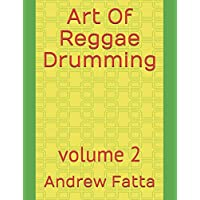Art Of Reggae Drumming: volume 2