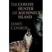 The Coyote Hunter of Aquidneck Island