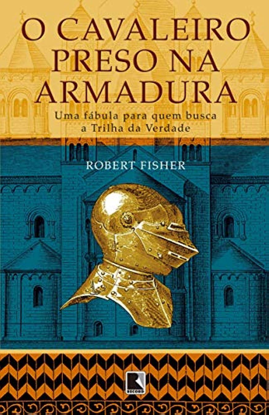 祝福比較的メダルThe Knight in Rusty Armor (Portuguese Edition)