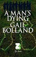 A Man's Dying