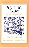 Bearing Fruit: Sermons for Children