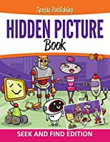 Hidden Picture Book: Seek and Find Edition