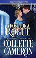 A Rose for a Rogue (The Honorable Rogues)