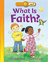 What Is Faith? (Happy Day Books: Level 1)