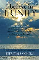 I Believe in Trinity: A Study of Vertical Equality in the Godhead