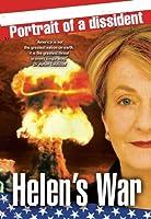Helen's War by Dr. Helen Caldicott