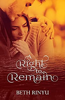 A Right To Remain by [Rinyu, Beth]