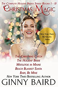 Christmas Magic: The Complete Holiday Brides Series (Books 1 - 5) by [Baird,Ginny]