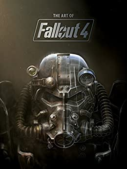 The Art of Fallout 4 by [Dark Horse Books]