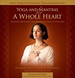 Yoga & Mantras for a Whole Heart