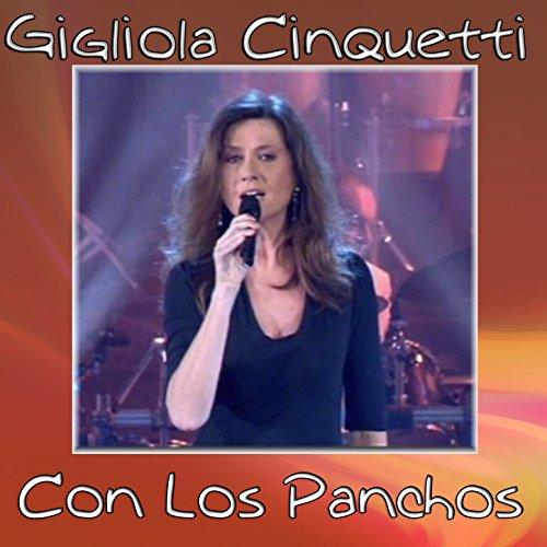 Gigliola Cinquetti (Los Panchos)