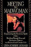 Meeting the Madwoman