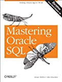 Mastering Oracle SQL: Putting Oracle SQL to Work (English Edition)