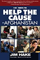 101 Ways to Help the Cause in Afghanistan