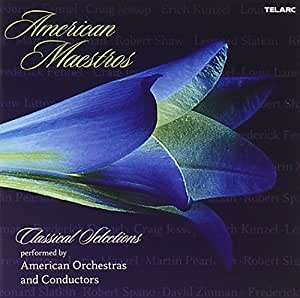 American Maestros: Classical Selections