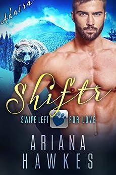 Shiftr: Swipe Left for Love (Adaira) BBW Bear Shifter Romance (Hope Valley BBW Dating App Romance Book 6) by [Hawkes, Ariana]