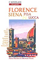 Florence: Siena, Florence and Pisa (Cadogan Guides)