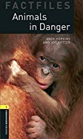 Oxford Bookworms Library Factfiles: Level 1:: Animals in Danger audio pack