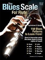 The Blues Scale For Flute / ブルース・スケール・フォー・フルート楽譜、CD