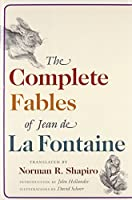 The Complete Fables of Jean de La Fontaine by Jean La Fontaine(2007-10-15)