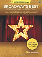 Broadway's Best: Simple Sheet Music + Audio Play-along (Instant Piano Songs)