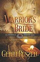 Warrior's Bride (The Stones of Destiny)