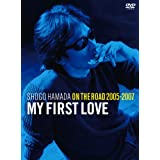 """ON THE ROAD 2005-2007 """"My First Love""""(通常盤) [DVD]"""