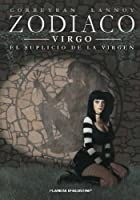 Zodíaco 6, El suplicio de la virgen