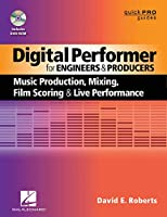 Digital Performer for Engineers and Producers (Quick Pro Guides (Hal Leonard))