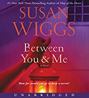 Between You and Me CD: A Novel