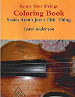Know Your Strings Coloring Book: Sight-reading for Young Violinists (Pre-twinkle Package)