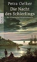 Die Nacht des Schierlings: Ein historischer Kriminalroman