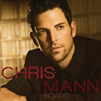 Roads by Chris Mann (2012-05-03)